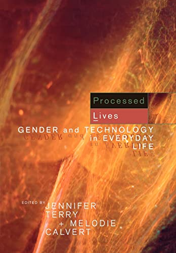 9780415149327: Processed Lives: Gender and Technology in Everyday Life