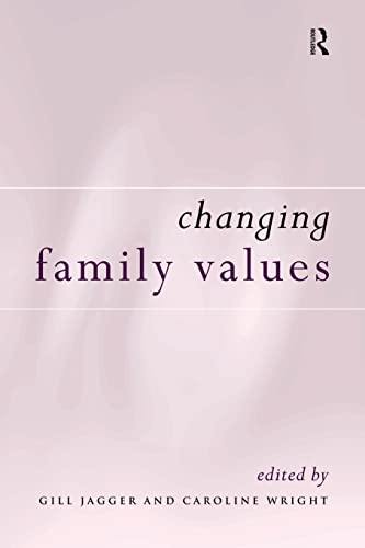 9780415149570: Changing Family Values: Difference, Diversity and the Decline of Male Order