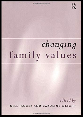 9780415149587: Changing Family Values: Difference, Diversity and the Decline of Male Order