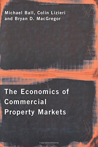9780415149921: The Economics of Commercial Property Markets