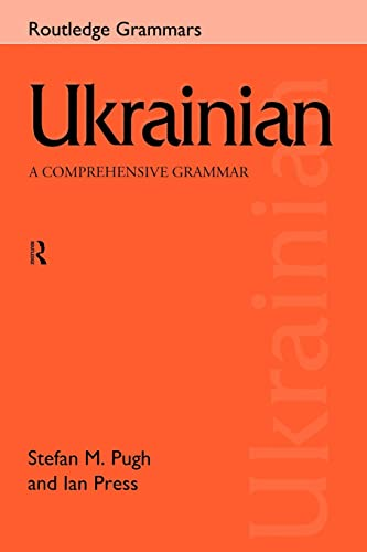 9780415150309: Ukrainian: A Comprehensive Grammar (Routledge Comprehensive Grammars)
