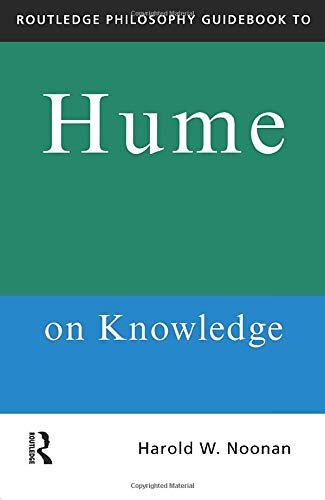 9780415150477: Routledge Philosophy GuideBook to Hume on Knowledge (Routledge Philosophy GuideBooks)