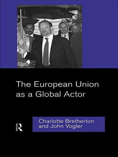 9780415150538: The European Union as a Global Actor