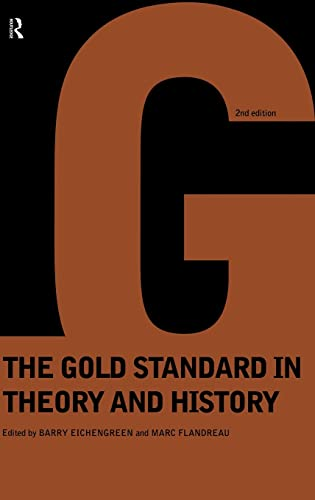 9780415150606: Gold Standard In Theory & History