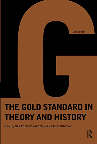 9780415150613: Gold Standard In Theory & History
