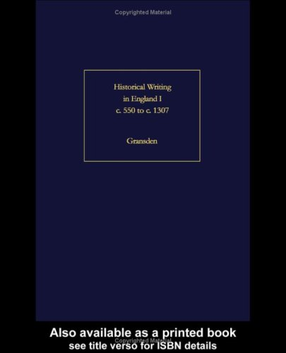 9780415151245: Historical Writing in England: Hist Writing In England C550