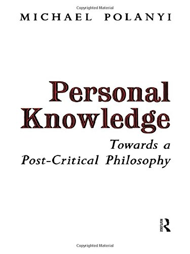 9780415151498: Personal Knowledge: Towards a Post-critical Philosophy