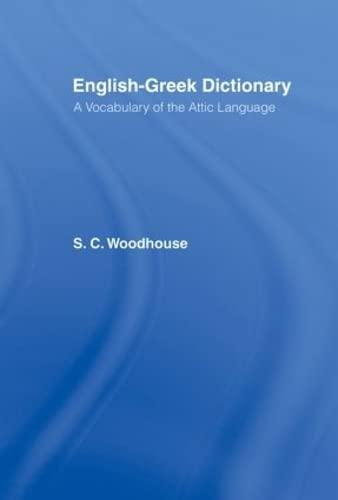 9780415151542: English-Greek Dictionary: A Vocabulary of the Attic Language