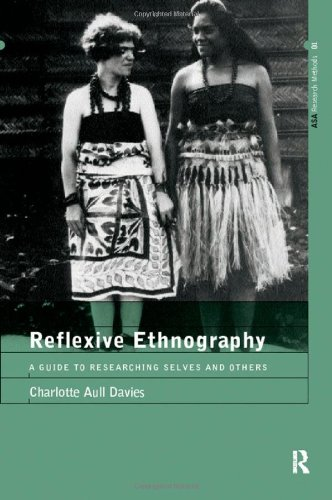 9780415151900: Reflexive Ethnography: A Guide to Researching Selves and Others (The ASA Research Methods)