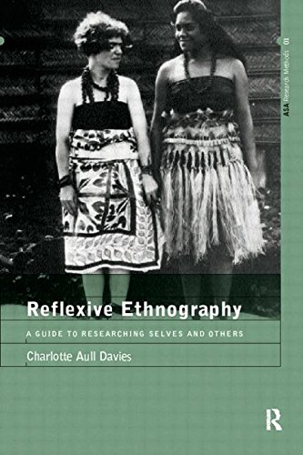 9780415151917: Reflexive Ethnography: A Guide to Researching Selves and Others (The ASA Research Methods)