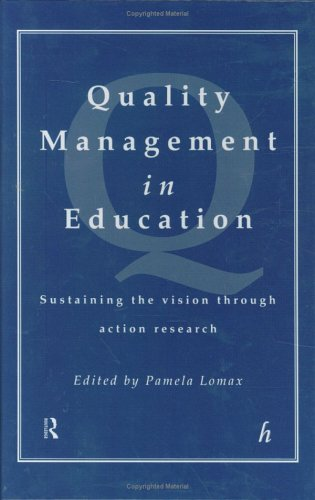 9780415152525: Quality Management In Education: Sustaining the Vision Through Action Research