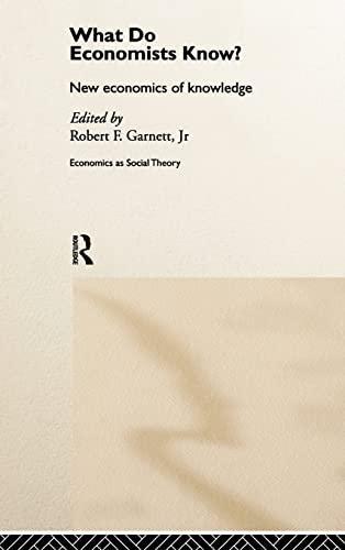 9780415152600: What do Economists Know?: New Economics of Knowledge (Economics as Social Theory)