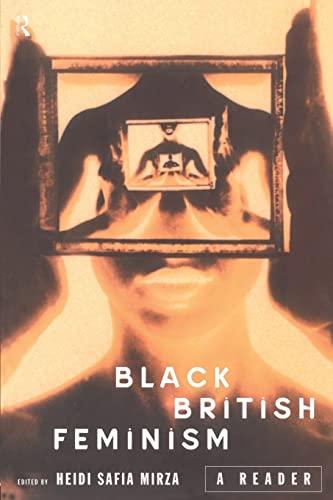 9780415152891: Black British Feminism: A Reader (Warwick Studies in European)
