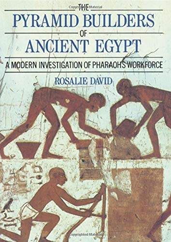 9780415152921: The Pyramid Builders of Ancient Egypt: A Modern Investigation of Pharaoh's Workforce