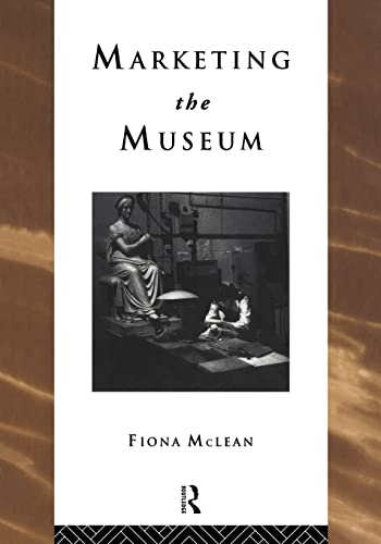 9780415152938: Marketing the Museum (Heritage: Care-Preservation-Management)