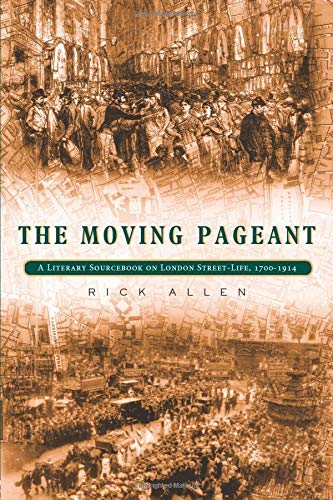 The Moving Pageant : A Literary Sourcebook: Rick Allen