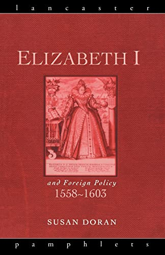 9780415153553: Elizabeth I and Foreign Policy, 1558-1603 (Lancaster Pamphlets)