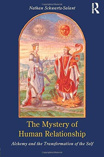 9780415153898: The Mystery of Human Relationship: Alchemy and the Transformation of the Self