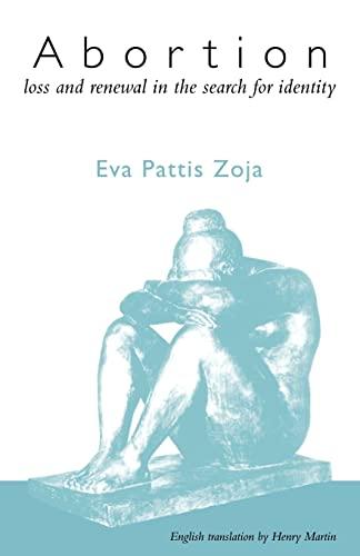 Abortion: Loss and Renewal in the Search: Zoja, Eva Pattis