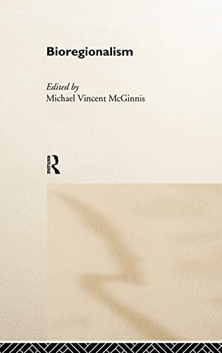 9780415154444: Bioregionalism