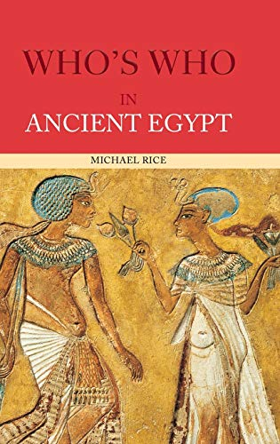 9780415154482: Who's Who in Ancient Egypt