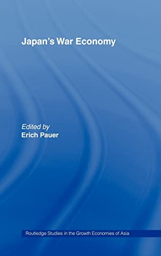 9780415154727: Japan's War Economy (Routledge Studies in the Growth Economies of Asia)