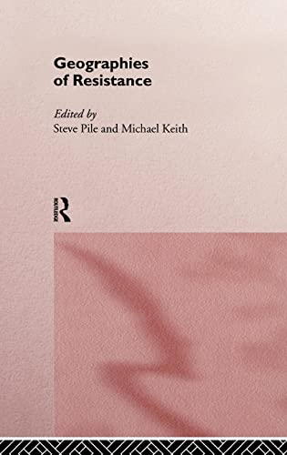 9780415154963: Geographies of Resistance