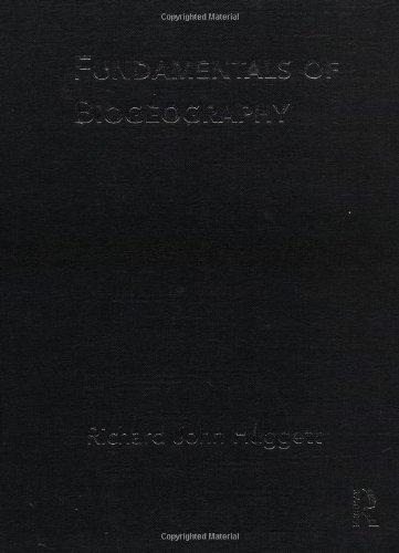Fundamentals of Biogeography (Routledge Fundamentals of Physical: Richard John Huggett