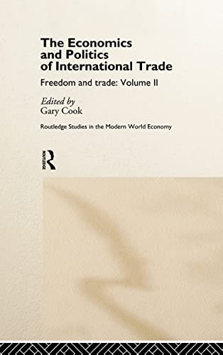 The Economics and Politics of International Trade: Gary Cook