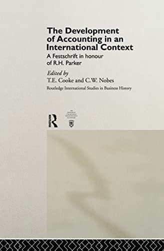 9780415155281: The Development of Accounting in an International Context: A Festschrift in Honour of R. H. Parker (Routledge International Studies in Business History)