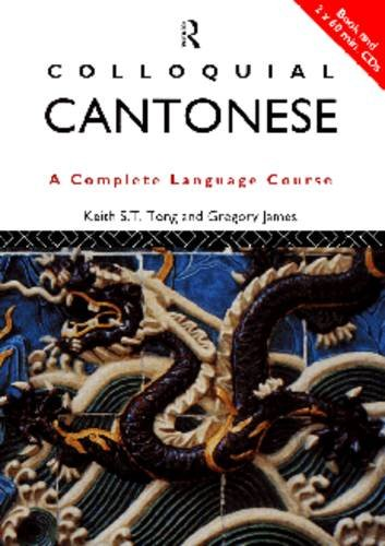 9780415155335: Colloquial Cantonese: A Complete Language Course (Colloquial Series)