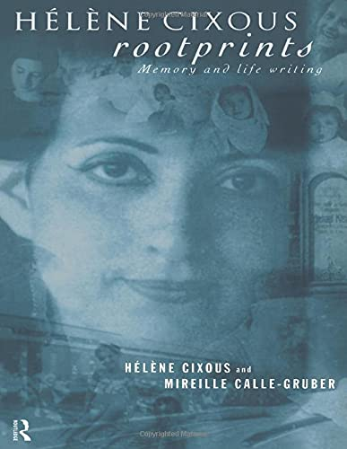 9780415155427: Hélène Cixous, Rootprints: Memory and Life Writing