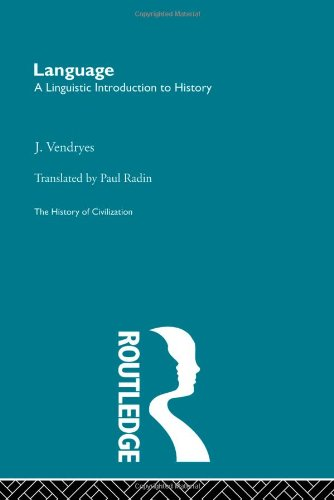 9780415155618: Language: A Linguistic Introduction to History (History of Civilization) (Volume 30)
