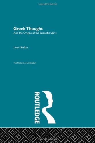9780415155786: Greek Thought and the Origins of the Scientific Spirit (History of Civilization) (Volume 22)