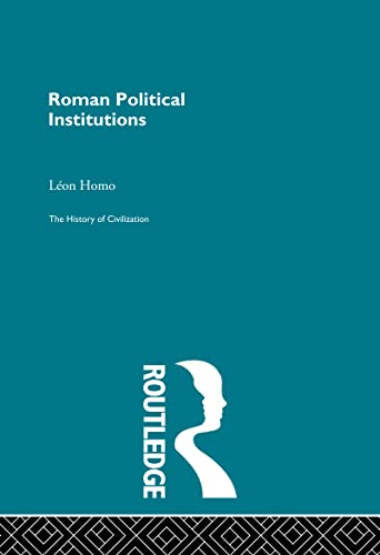 9780415155847: History of Civilization: Roman Political Institutions