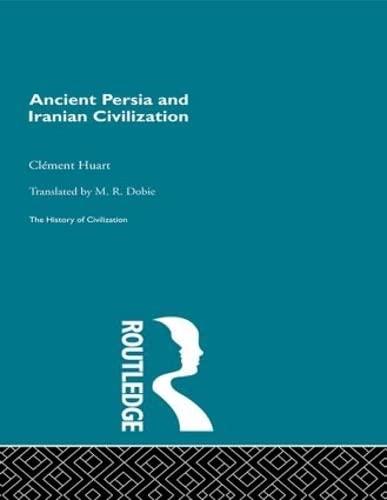 9780415155908: Ancient Persia and Iranian Civilization (History of Civilization)