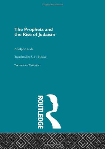 9780415155977: The Prophets and the Rise of Judaism (History of Civilization)