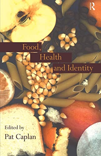 9780415156806: Food, Health and Identity (Chapter by James)