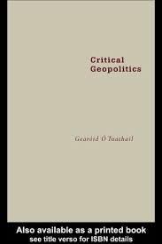 9780415157001: Critical Geopolitics
