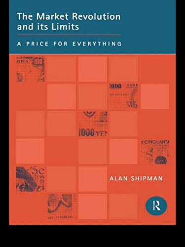 9780415157360: The Market Revolution and its Limits: A Price for Everything