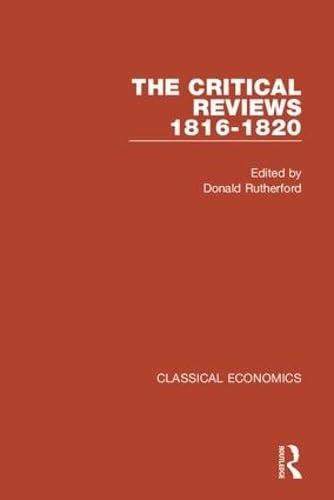 Classical Economics: The Critical Reviews, 1816-1820 (4 Volume Set) (Set 2)