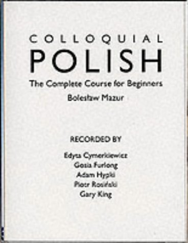 9780415157537: Colloquial Polish: The Complete Course for Beginners (Colloquial Series)