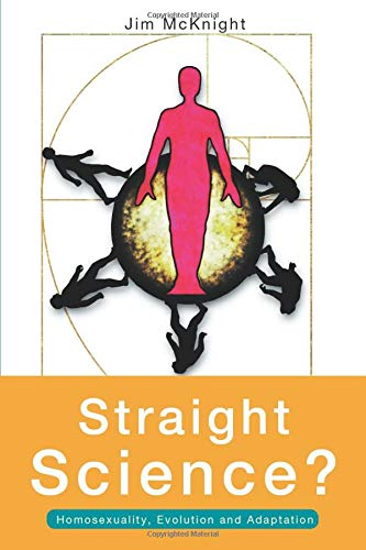 9780415157735: Straight Science? Homosexuality, Evolution and Adaptation