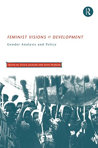9780415157902: Feminist Visions of Development: Gender Analysis and Policy (Routledge Studies in Development Economics)