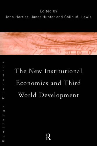 9780415157919: The New Institutional Economics and Third World Development