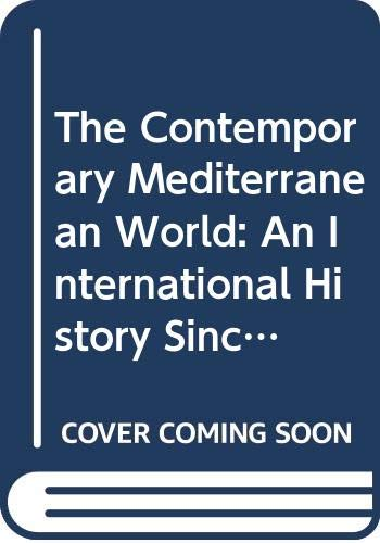 9780415158077: The Contemporary Mediterranean World: An International History Since 1945