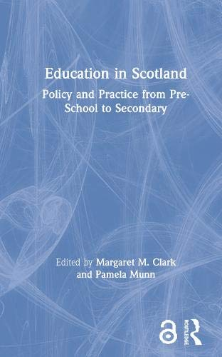 9780415158367: Education in Scotland: Policy and Practice from Pre-school to Secondary