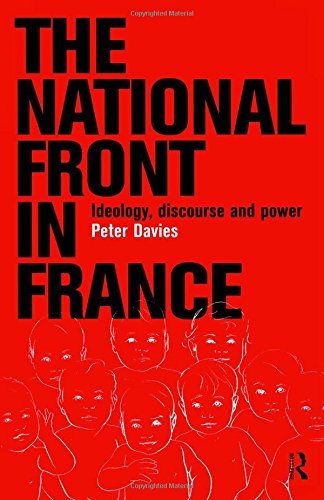 9780415158664: The National Front in France: Ideology, Discourse and Power