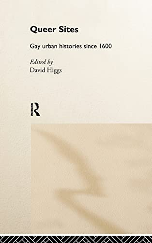 9780415158978: Queer Sites: Gay Urban Histories Since 1600
