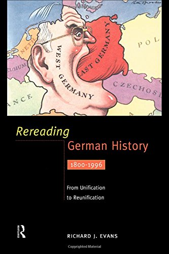 9780415158992: Rereading German History: From Unification to Reunification 1800-1996